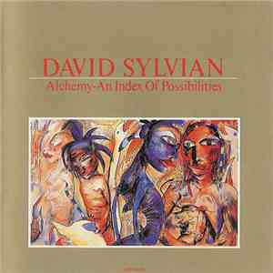 David Sylvian - Alchemy - An Index Of Possibilities download flac