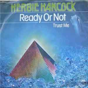Herbie Hancock - Ready Or Not / Trust Me download flac
