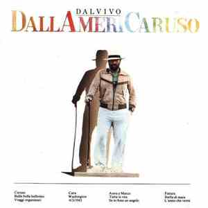 Lucio Dalla - DallAmeriCaruso download flac