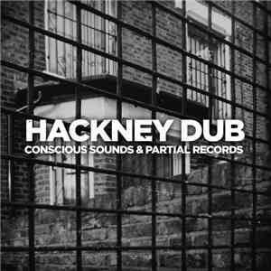 Conscious Sounds & Partial Records - Hackney Dub download flac