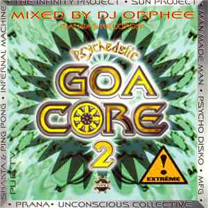 DJ Orphée - Psychedelic Goa Core 2 download flac