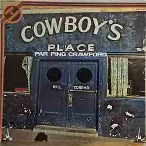Ping Crawford - Cowboy's Place download flac