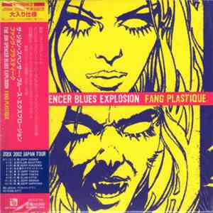 The Jon Spencer Blues Explosion - Fang Plastique download flac