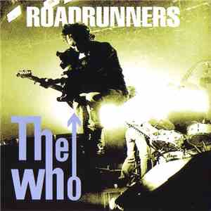 The Who - Roadrunners FLAC album