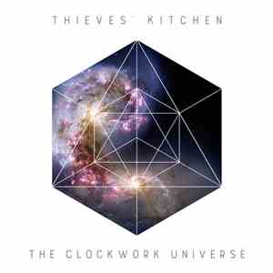 Thieves' Kitchen - The Clockwork Universe download flac