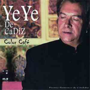 YeYe De Cadiz - Color Café download flac