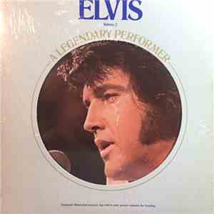 Elvis Presley - A Legendary Performer - Volume 2 download flac
