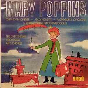 The Cheltenham Orchestra And Chorus - Mary Poppins download flac