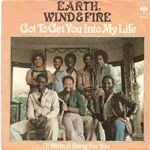 Earth, Wind & Fire - Got To Get You Into My Life download flac