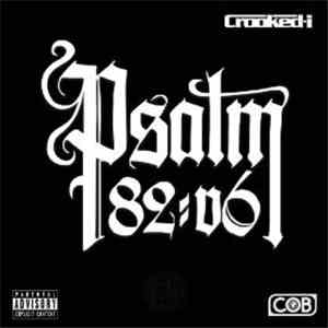Crooked I - Psalm 82:6 download flac