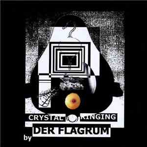 Der Flagrum - Crystal Ringing download flac